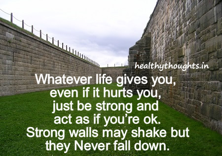 strong-walls-be-strong-good-quotes-thought-of-the-day